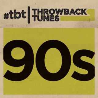 Throwback Tunes: 90s