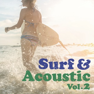 Surf & Acoustic Music-Vol.2