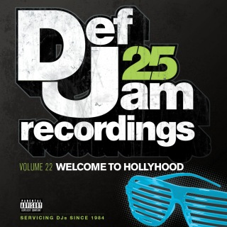 Def Jam 25, Vol. 22 - Welcome To Hollyhood (Explicit Version)