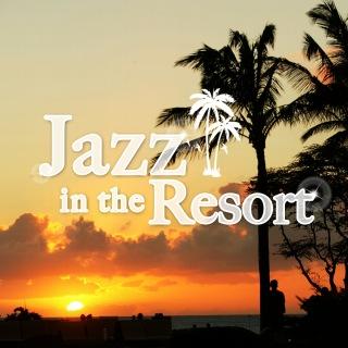 Jazz In The Resort
