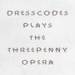 ドレスコーズの≪三文オペラ≫