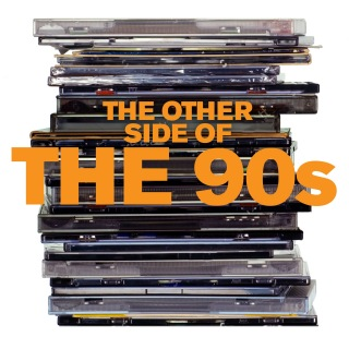 The Other Side of the 90s