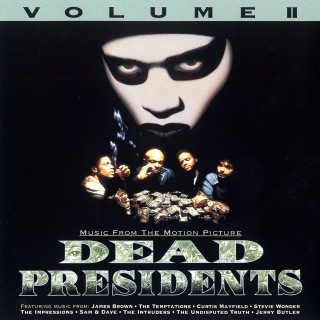 Dead Presidents Vol. II (Original Motion Picture Soundtrack)