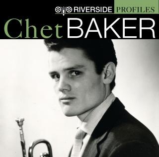 Riverside Profiles: Chet Baker