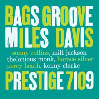 Bags' Groove feat. Sonny Rollins, Milt Jackson, Thelonious Monk, Horace Silver, Percy Heath, Kenny Clarke