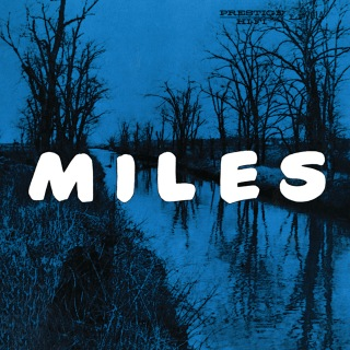 Miles: The New Miles Davis Quintet  [Rudy Van Gelder Remaster] (Digital eBooklet Version)