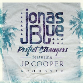 Perfect Strangers (Acoustic) feat. JP Cooper