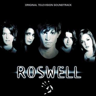 Roswell [Original Television Soundtrack]