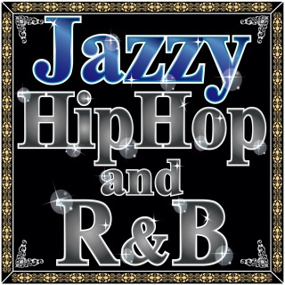 Jazzy R&B And Hip Hop - Groovy And Mellow Beats