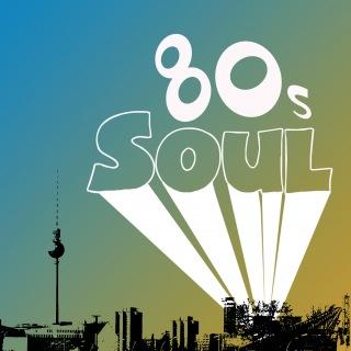 80s Soul (International Version)