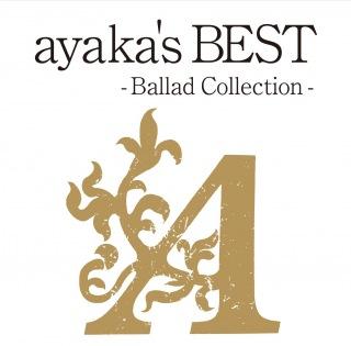 ayaka's BEST - Ballad Collection -