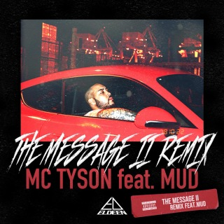"""THE MESSAGE 2 """" REMIX"""" (feat. MUD)"""