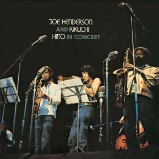 Joe Henderson And Kikuchi, Hino In Concert (Live At Tokyo Toshi Center Hall, Tokyo / 1971)
