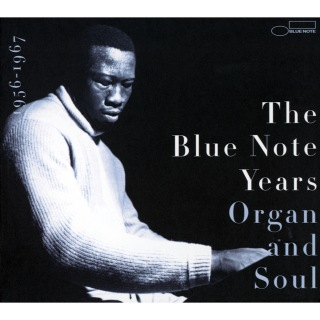 The History of Blue Note (Volume 3: Organ And Soul)