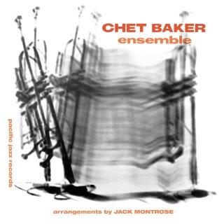 Chet Baker Ensemble (Expanded Edition / Remastered)