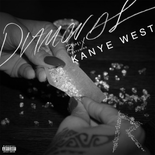 Diamonds (Remix) feat. Kanye West