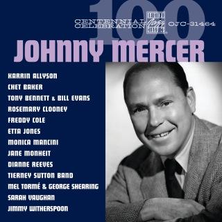 Centennial Celebration: Johnny Mercer