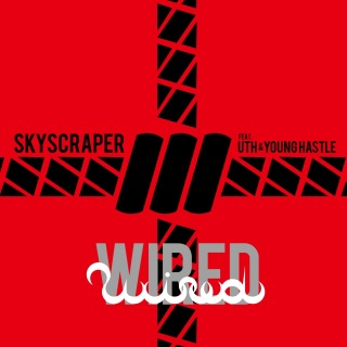 WIRED (feat. UTH & YOUNG HASTLE)