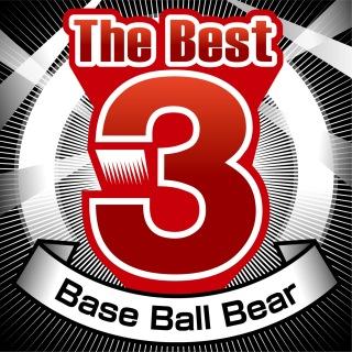 The Best 3 Base Ball Bear