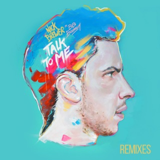 Talk To Me (Remixes) feat. Bibi Bourelly