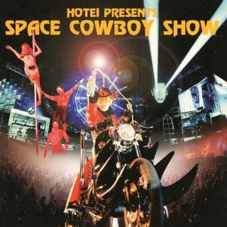 SPACE COWBOY SHOW (Live)