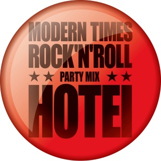 Modern Times Rock'n'Roll (Party Mix)