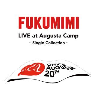 福耳 LIVE at Augusta Camp ~Single Collection~
