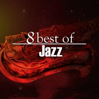 8 Best of Jazz