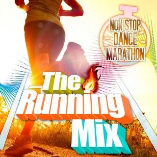 The Running Mix -Non Stop Dance Marathon-