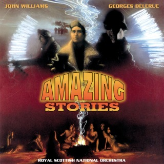 Amazing Stories (Music From The Original TV Series)