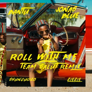 Roll With Me (Team Salut Remix) feat. Shungudzo, ZieZie