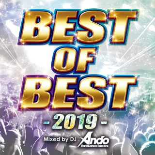BEST OF BEST -2019- Mixed by DJ Ando
