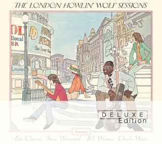 The London Howlin' Wolf Sessions (Deluxe Edition) feat. Eric Clapton, Steve Winwood, Bill Wyman, Charlie Watts