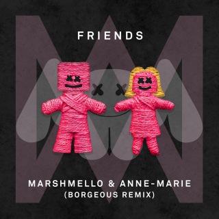 FRIENDS (Borgeous Remix)