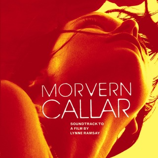 Movern Callar (Soundtrack to a Film By Lynne Ramsey)