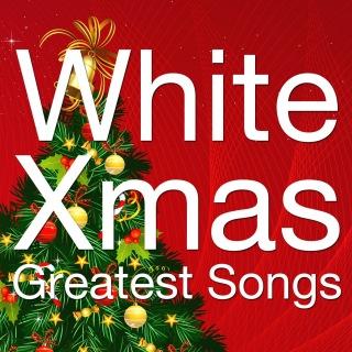 White Xmas Greatest Songs