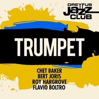 Dreyfus Jazz Club: Trumpet