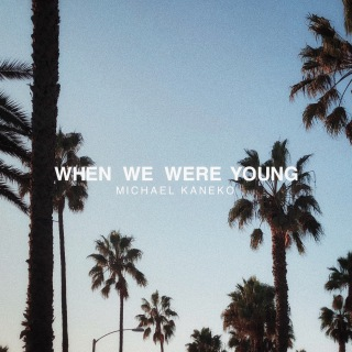 When We Were Young (PCM 48kHz/24bit)