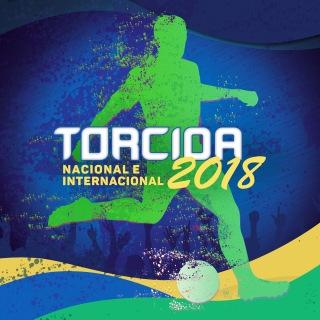 Torcida 2018 - Nacional e Internacional
