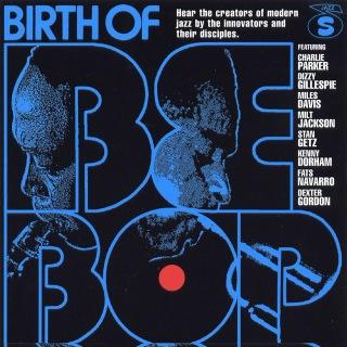 Birth Of Bebop