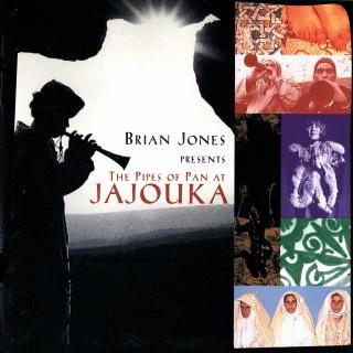 Brian Jones Presents The Pipes of Pan at Jajouka