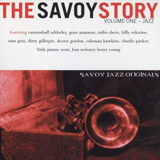 The Savoy Story, Vol. 1: Jazz
