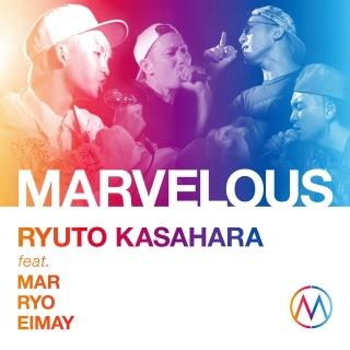 MARVELOUS feat.MAR.RYO.EIMAY (feat. MAR, RYO & EIMAY)
