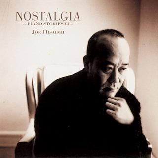 Nostalgia - Piano Stories III