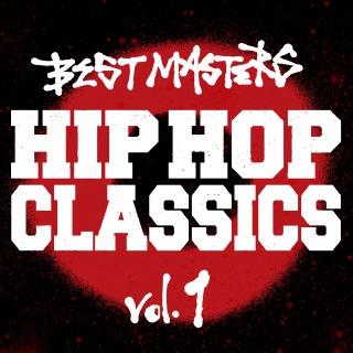 BEST MASTERS : HIP HOP CLASSICS , Vol.1