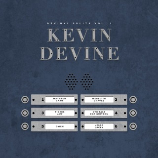 Devinyl Splits Vol. I:  Kevin Devine & Friends