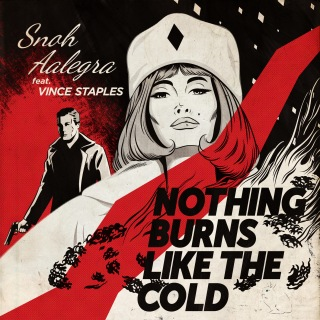 Nothing Burns Like The Cold feat. Vince Staples