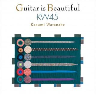 ギター・イズ・ビューティフル KW45