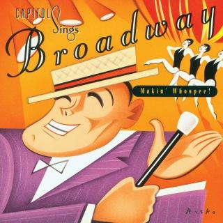 Capitol Sings Broadway: Makin' Whoopee!