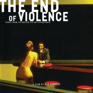 The End Of Violence (Original Motion Picture Soundtrack)